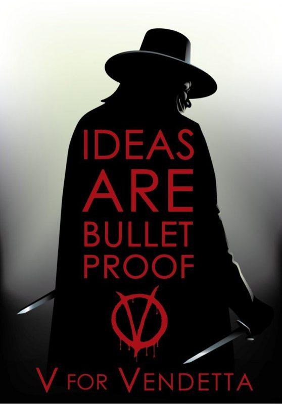 v vendetta ideas are bullet proof